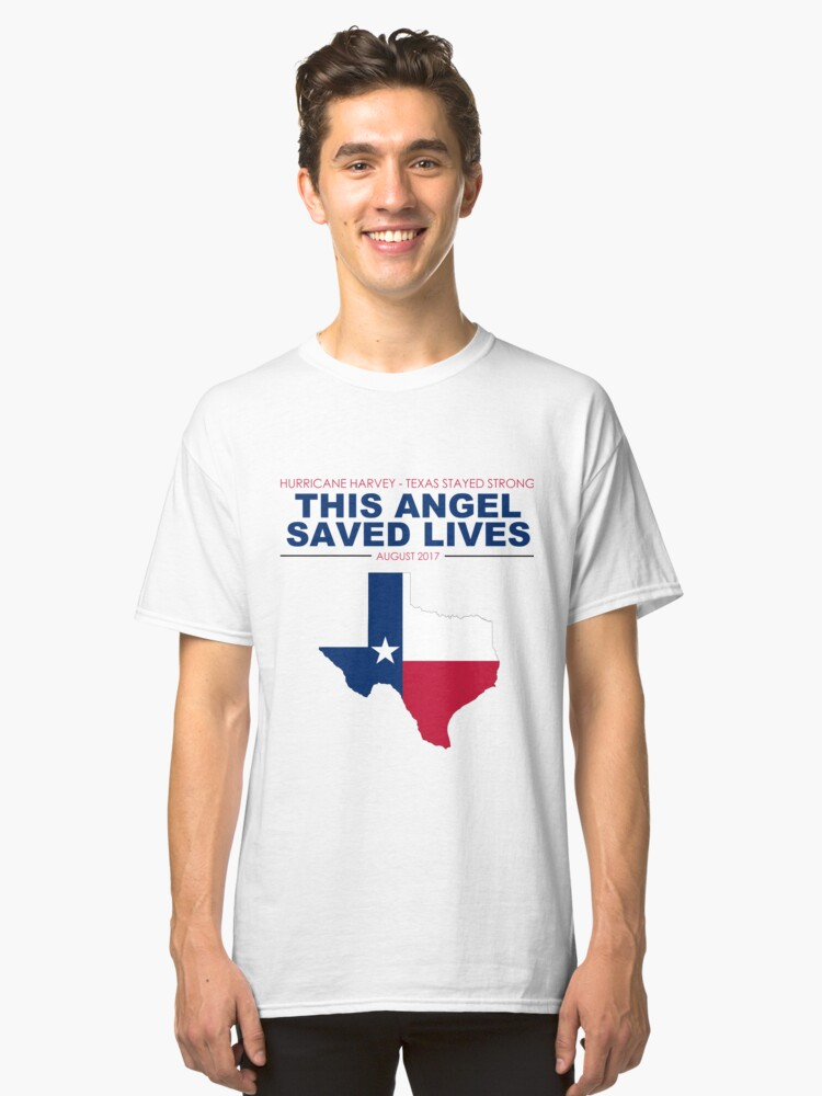 Texas Strong - Show your Support with the Hurricane Victims and thank the Helpers! Classic T-Shirt Front