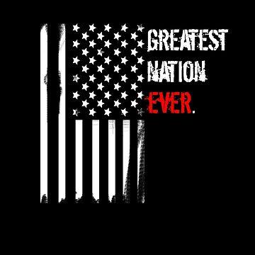 America - Greatest Nation Ever by sociallyanti