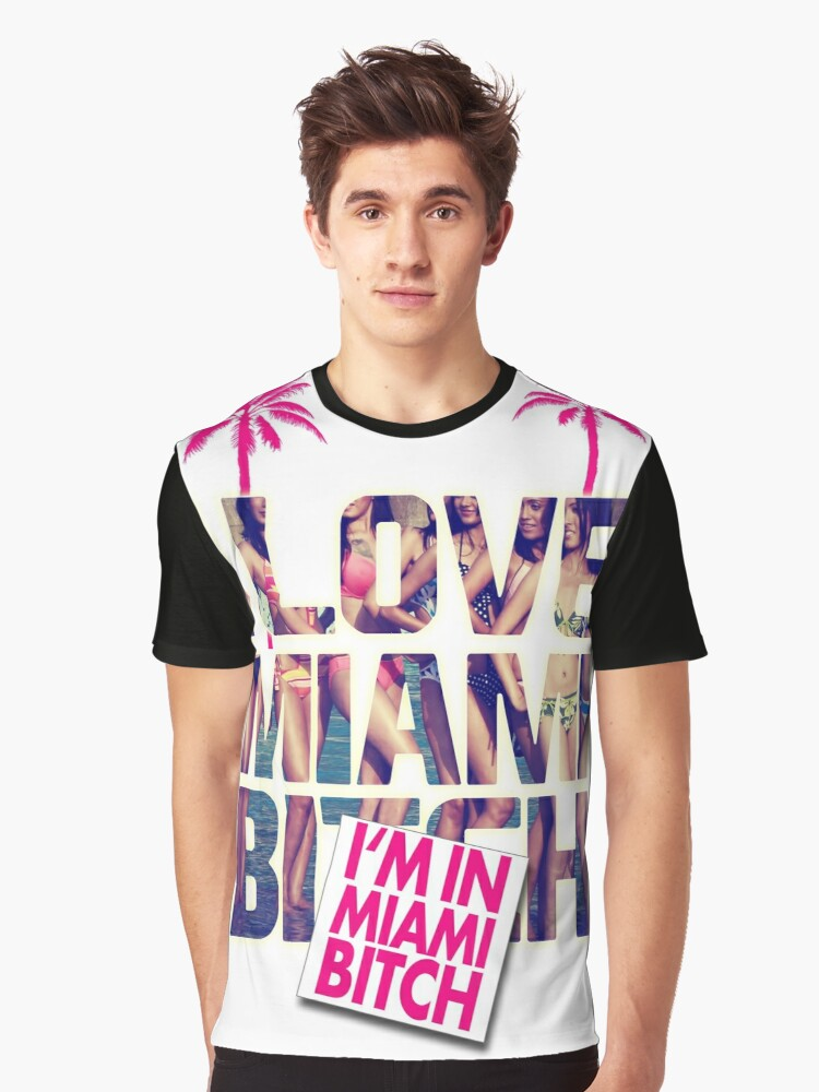 Miami Bitch Graphic T-Shirt Front