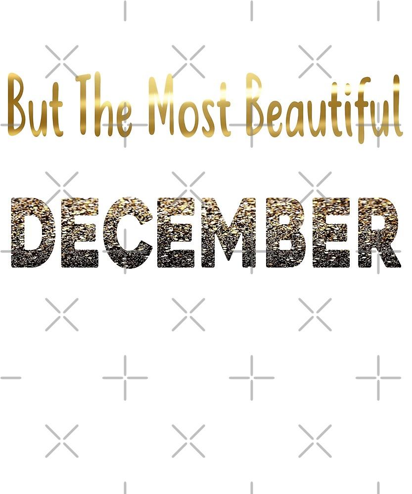 Birthday Beautiful Women Born In December  by PopArtDesigns