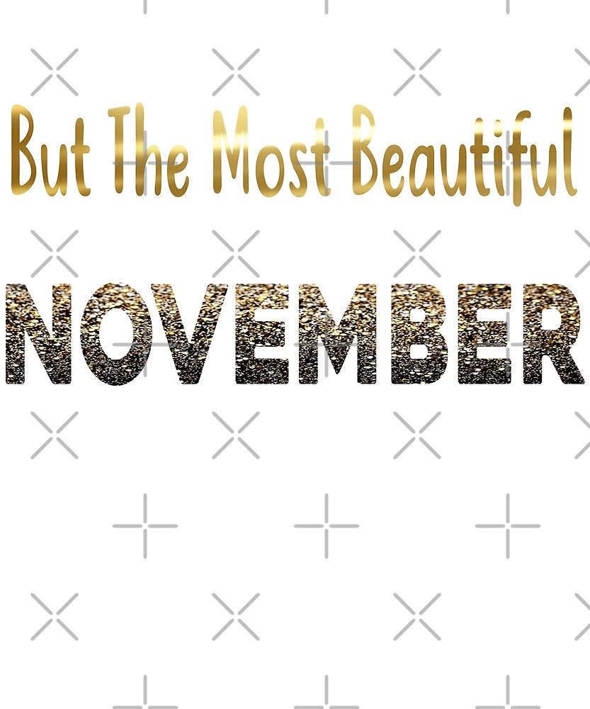 Beautiful Women Born In November  by PopArtDesigns