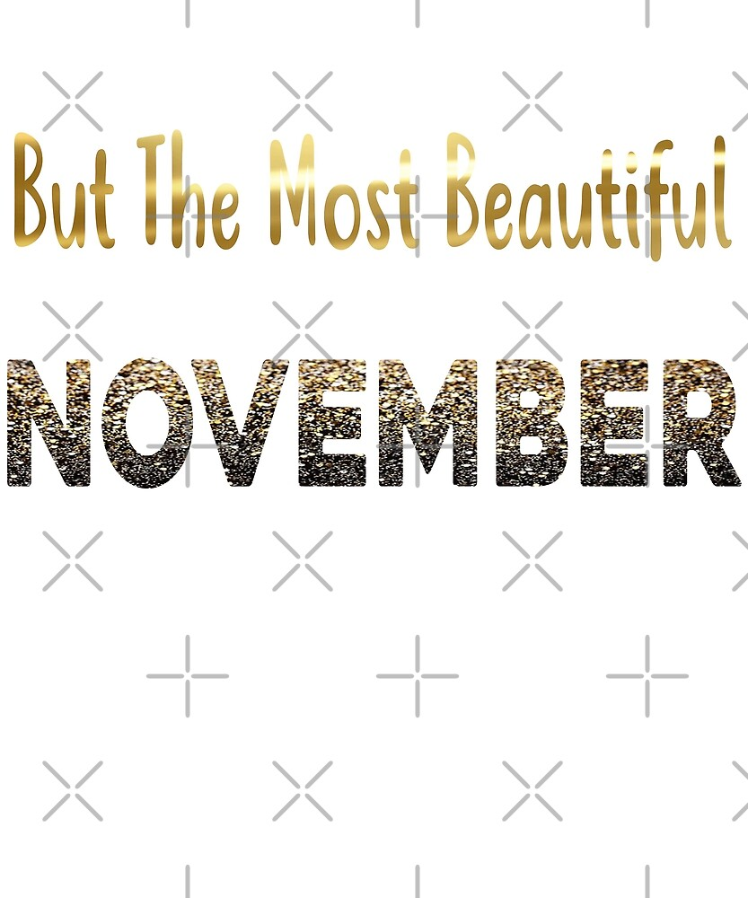 Beautiful Women Born In November  by PopArtDesigns