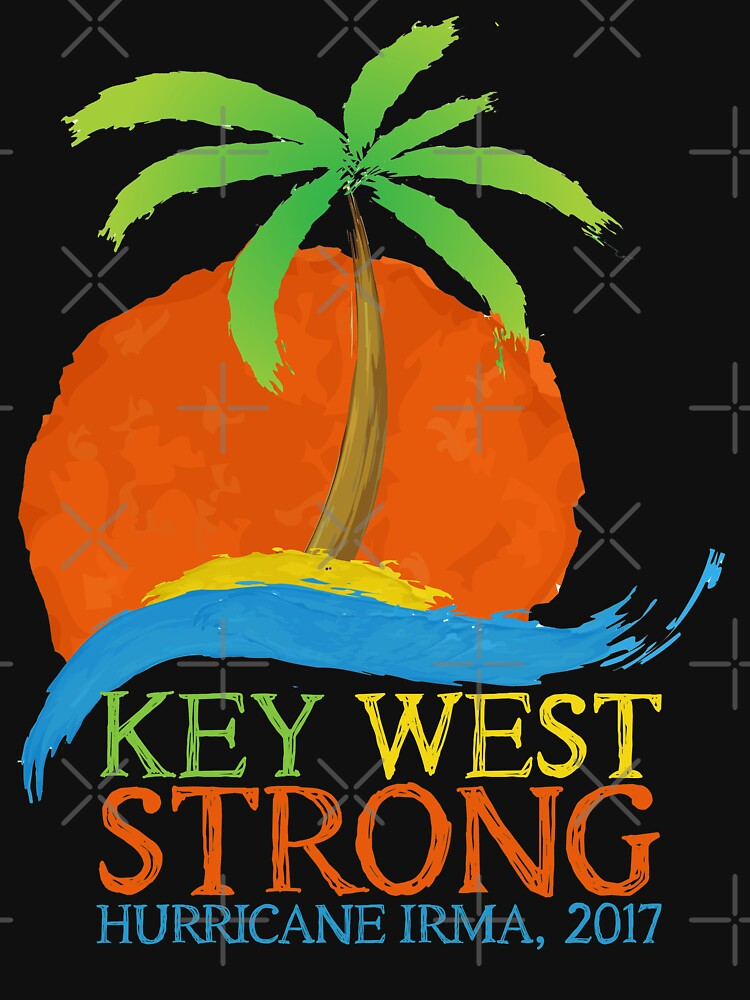 Key West Strong Shirt Hurricane Irma T Shirt by ravishdesigns