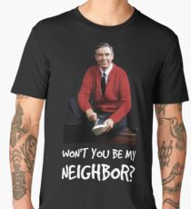 Won't you be my neighbor? Men's Premium T-Shirt