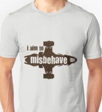 firefly i aim to misbehave T-Shirt