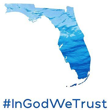 In God We Trust - Florida State Motto by joshtwhite