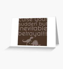 Firefly Curse your Sudden but Inevitable Betrayal Greeting Card