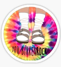 You Birkenrock Tye dye Sticker