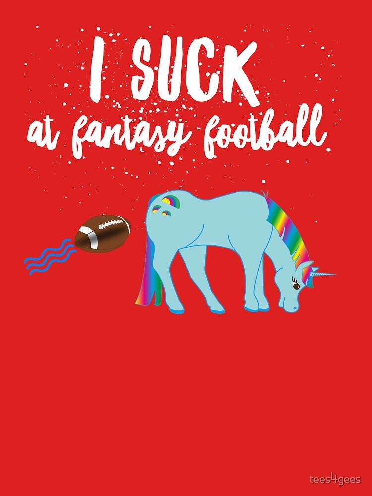 I suck at fantasy football by tees4gees