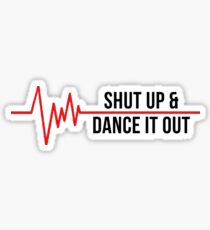 Shut Up & Dance It Out - Christina Yang Sticker