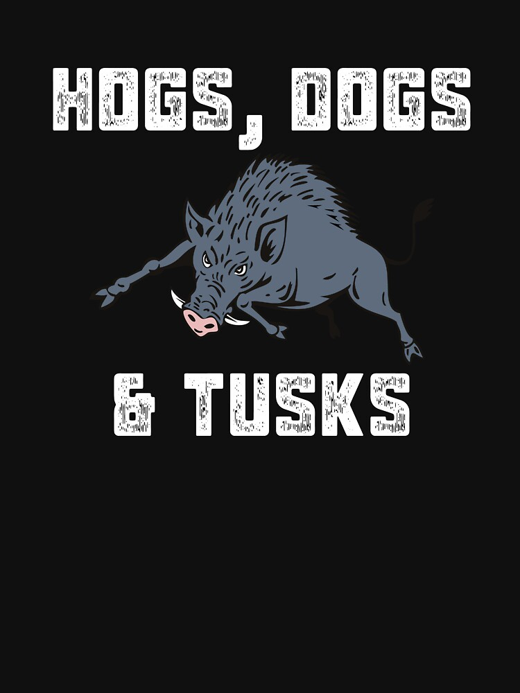 Hog Dogs & Tusk Hunter Hunting by OutdoorChase