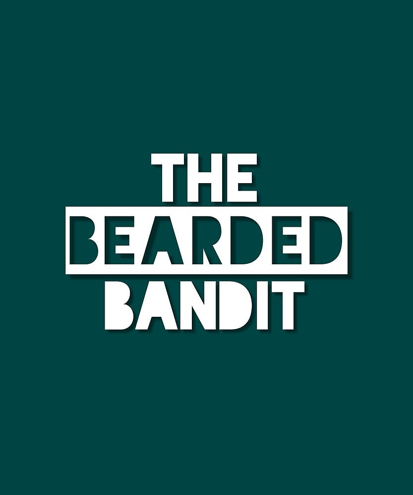 The Bearded Bandit  by MJPlamann