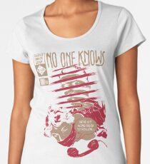 No One Knows  Women's Premium T-Shirt