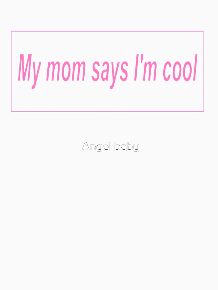 """""""My Mom Says I'm Cool."""" Pink Aesthetic by Septoxin"""