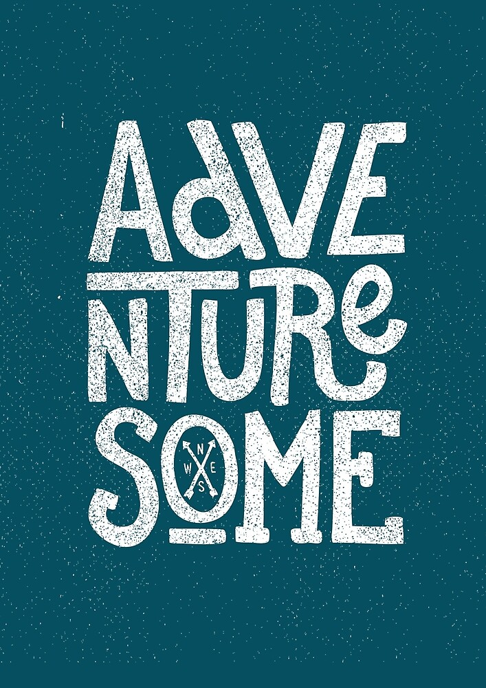 Adventuresome by cabinsupplyco