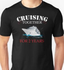 Meaningful  T-shirt For 2nd Wedding Anniversary, Funny Anniversary Gifts For Women Unisex T-Shirt