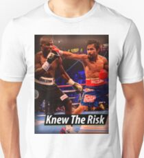 Knew the risk.... #1 T-Shirt