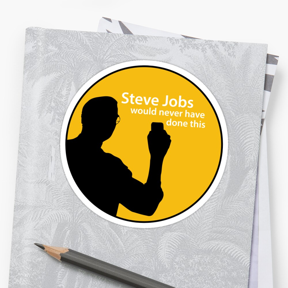 Steve Jobs Would Never Have Done This - Yellow by sjwouldnever