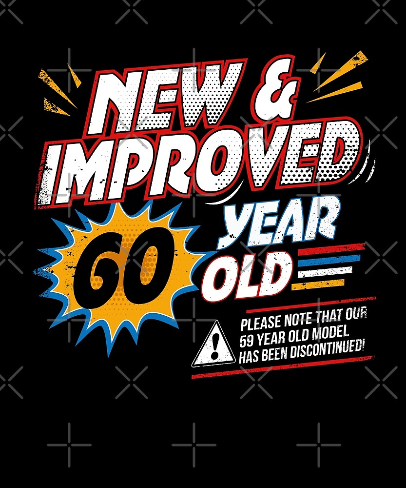 New Improved 60 Yr Old Funny Comic 60th Bday Art by SpecialtyGifts
