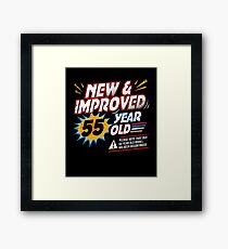 New Improved Funny Comic 55th Bday Fiftieth Gag Gift Framed Print