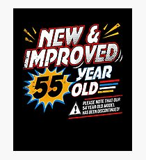 New Improved Funny Comic 55th Bday Fiftieth Gag Gift Photographic Print