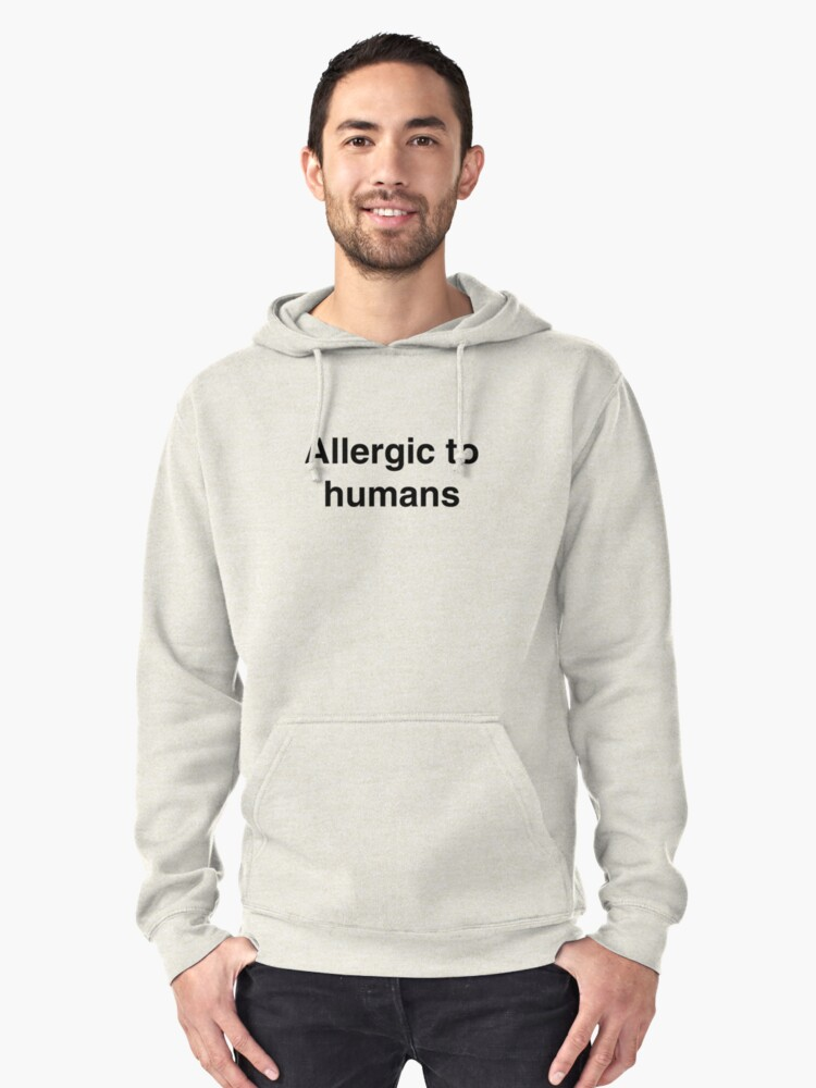 Allergic humans Pullover Hoodie Front