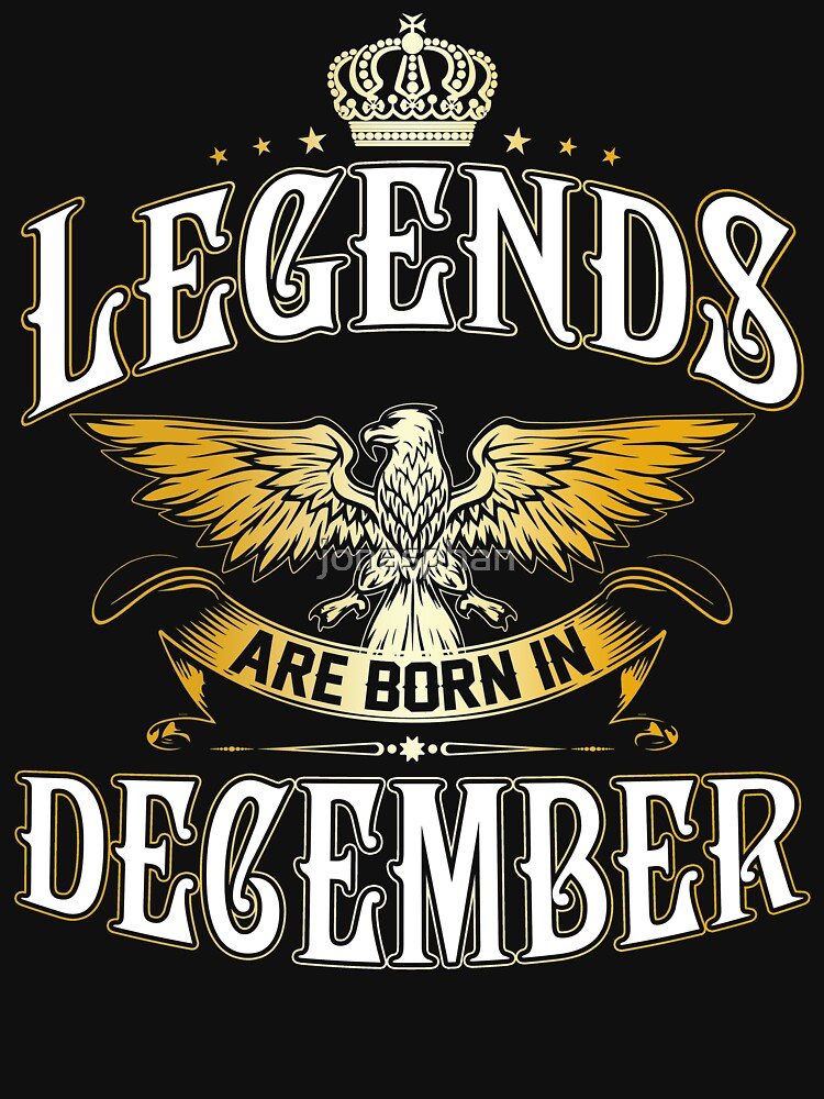 Legends Are Born In December by jonasphan