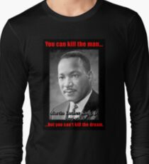 Martin Luther King: Can't Kill The Dream T-Shirt
