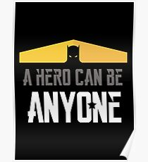A Hero Can Be Anyone Poster