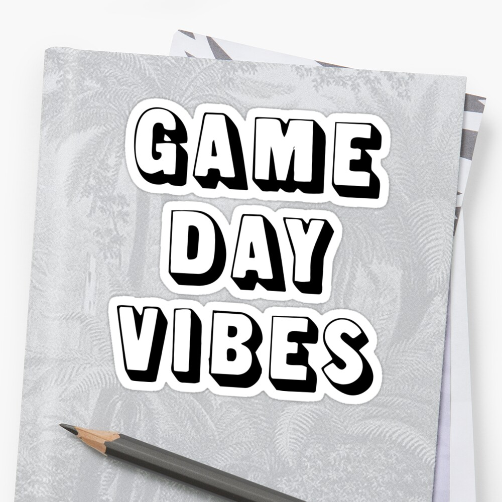 GAME DAY VIBES by MadEDesigns