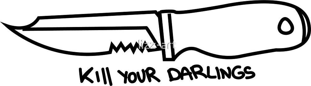 kill your darlings by lizz-art