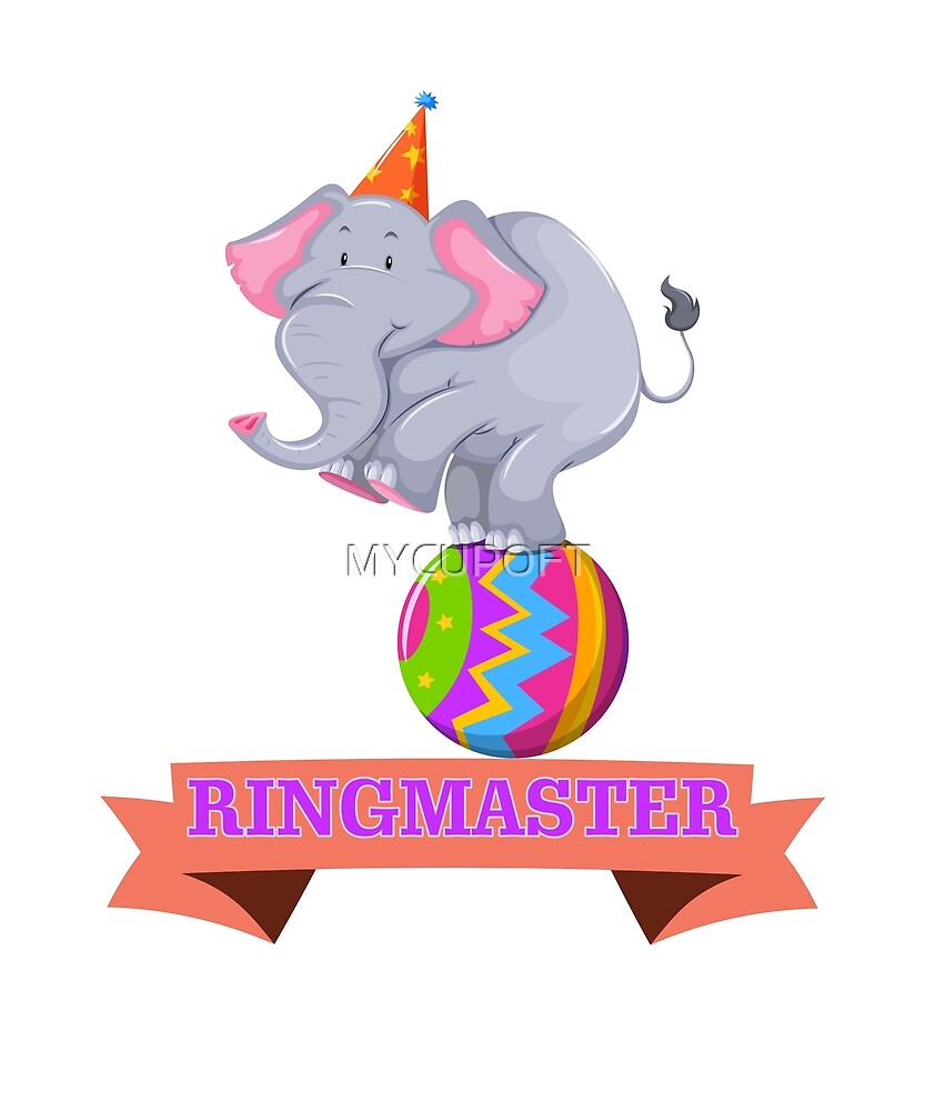 Funny Circus Elephant Birthday Baby Ringmaster Shirt  by MYCUPOFT