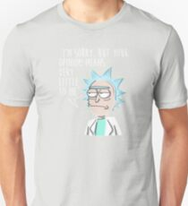 Rick and Morty Shirt - I'm Sorry, But Your Opinion Means Very Little To Me - Rick & Morty Shirt - Rick Sanchez T-Shirt - Rick and Morty T Shirt - Funny Rick and Morty Tee T-Shirt