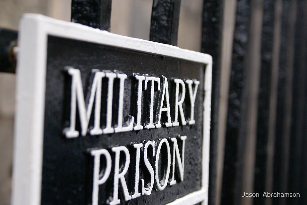 Prison by Jason  Abrahamson