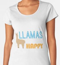 Llamas Make Me Happy You Not So Much Funny Sarcastic Women's Premium T-Shirt