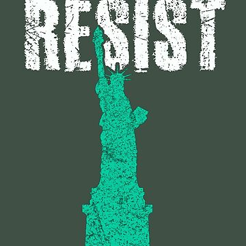 Statue Of Liberty Resist by Albatross72