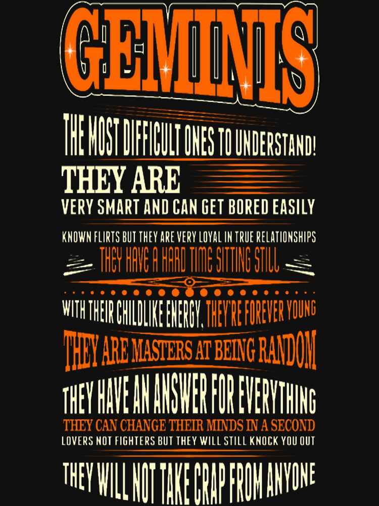 Geminis Difficult Ones To Understand Zodiac Tshirt by Kathrinew