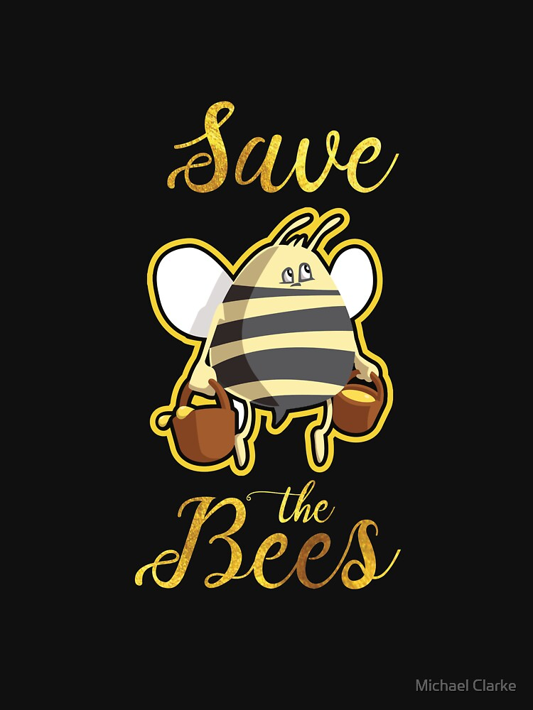 Bee Hive Save The Bumble Bees Awareness Support  by Mikeyy109