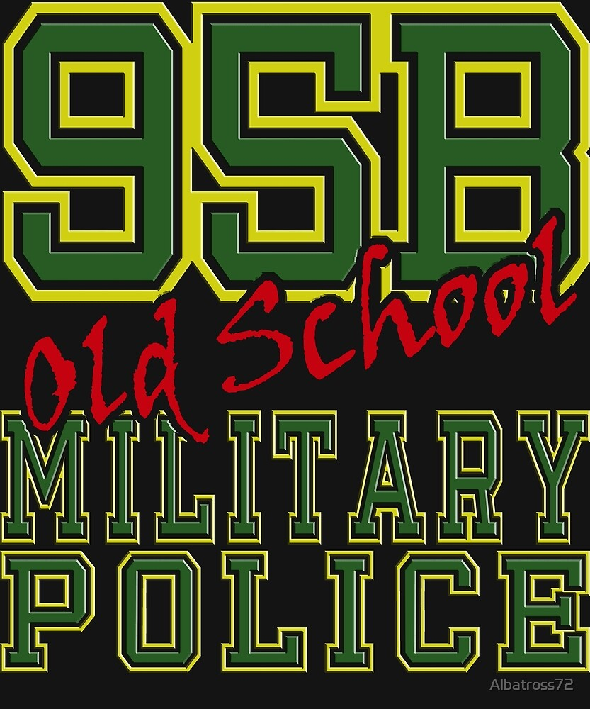 95B Old School Military Police by Albatross72