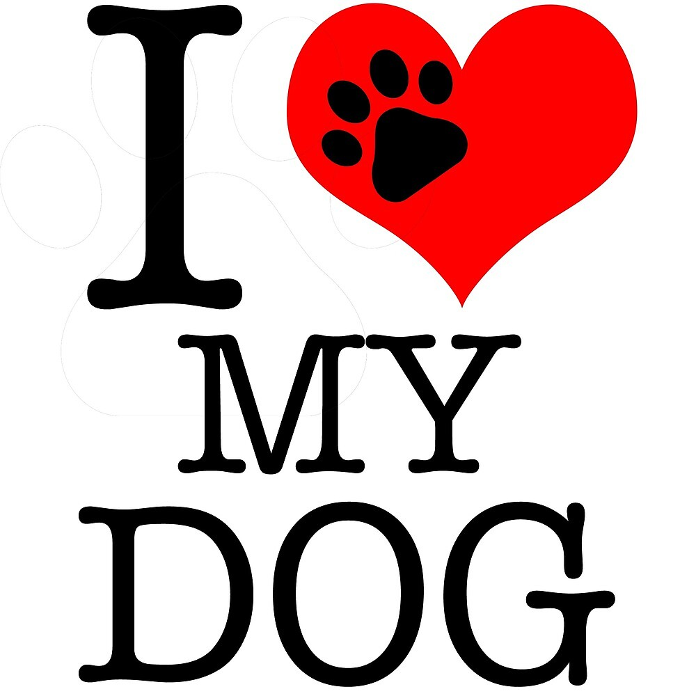 I LOVE MY DOG by F&F's Store