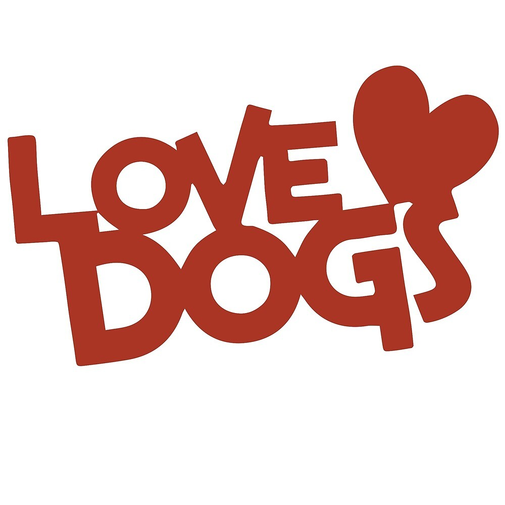LOVE DOGS by F&F's Store