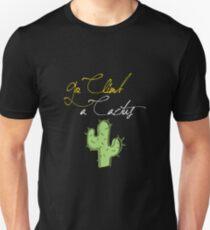 Go Climb A Cactus Unisex T-Shirt