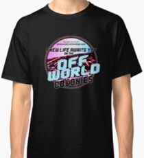 Off-World Colonies : Inspired by Blade Runner Classic T-Shirt