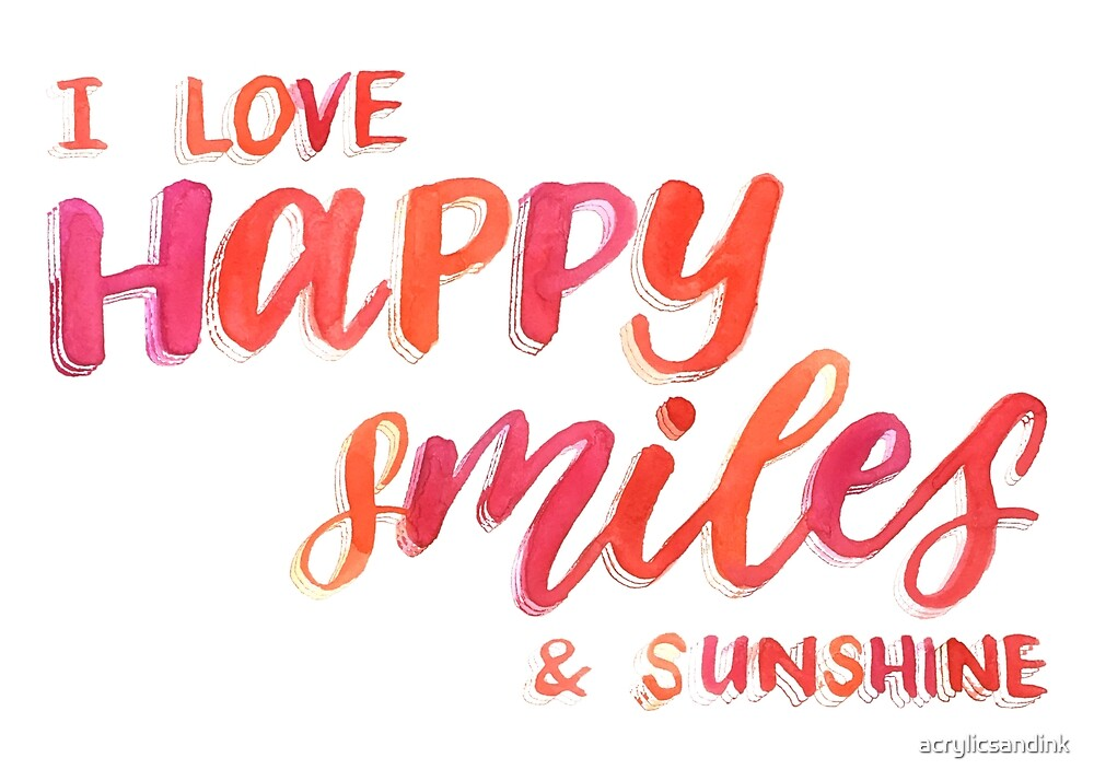 Happy smiles & sunshine by acrylicsandink