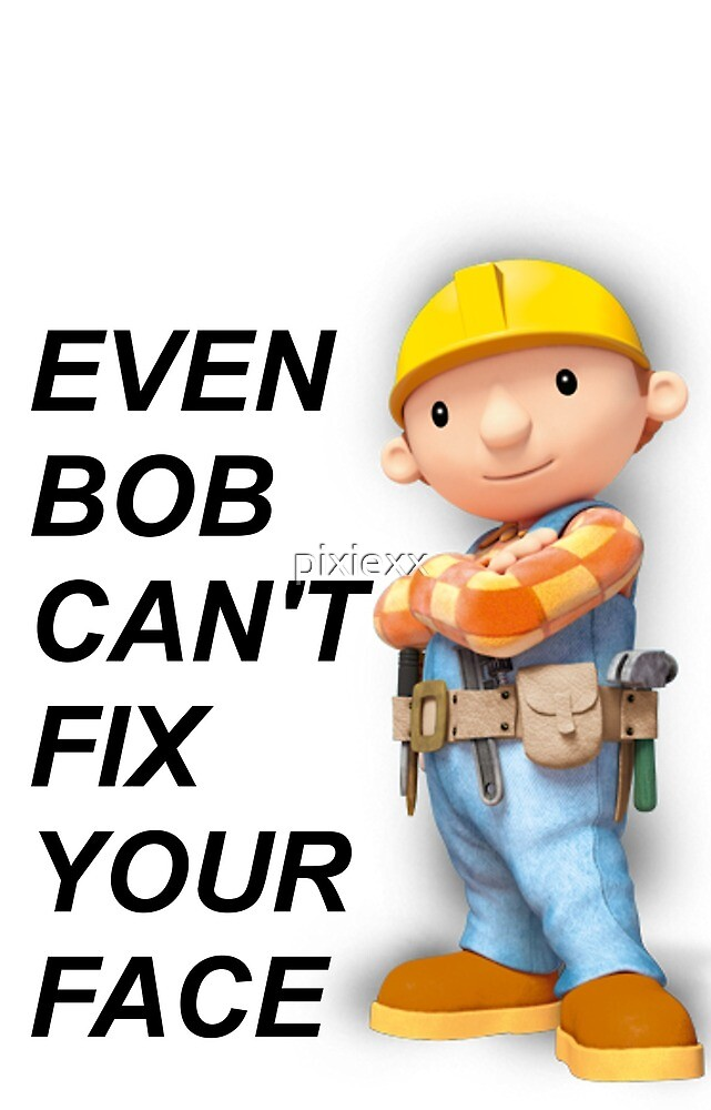 Bob the Builder by pixiexx