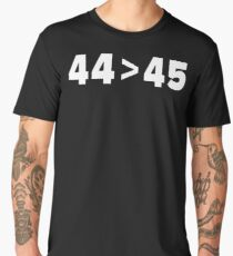 44 is greater than 45 Men's Premium T-Shirt