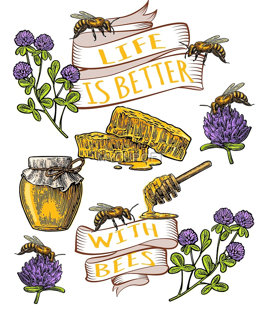 Bee Honey Life Is Better With Bees Gift T-Shirt by MYCUPOFT