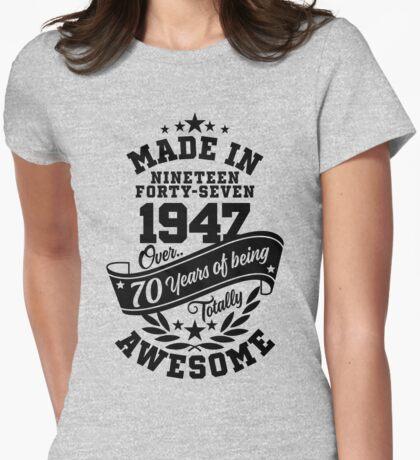 Im Jahr 1947 gemacht - über 70 Jahre alt sein total genial Variante T-Shirt