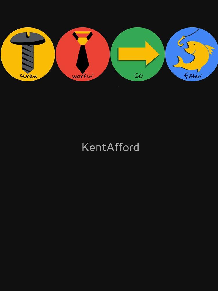 Screw Work Go Fishing by KentAfford