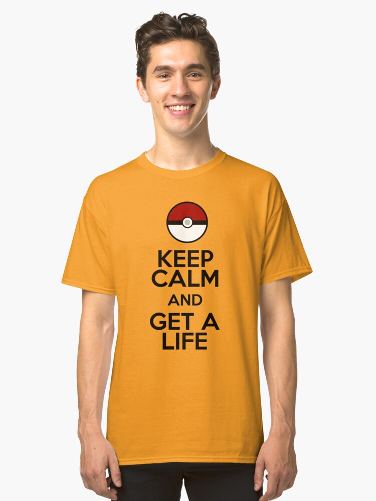 Get a Life Pokemon Classic T-Shirt Front